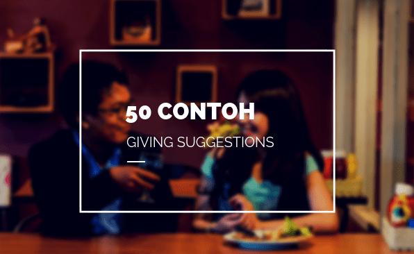 50 Contoh Giving Suggestion Lengkap English Class