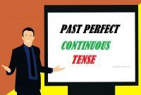 Pengertian dan Contoh Past Perfect Continuous Tense
