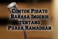 Contoh Pidato Bahasa Inggris tentang Puasa Ramadhan