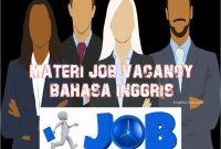 Materi Job Vacancy Bahasa Inggris