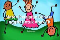 Materi Pelajaran Bahasa Inggris Untuk Anak TK
